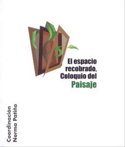 Paisaje en el arte. Ana Meléndez Crespo en libro El espacio recobrado. Coloquio del paisaje