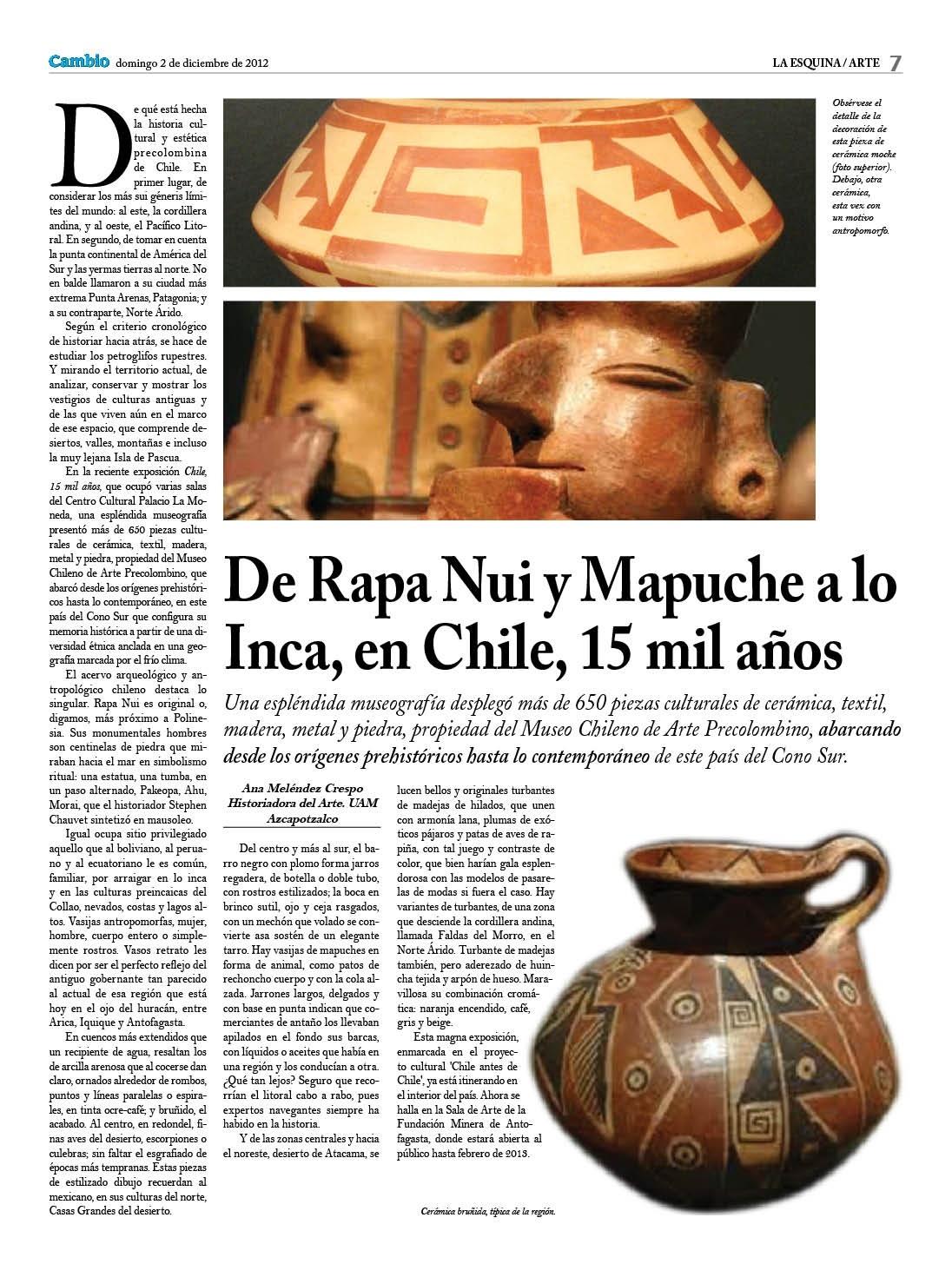 De Rapa Nui y Mapuche a lo Inca, Chile, 15 mil años